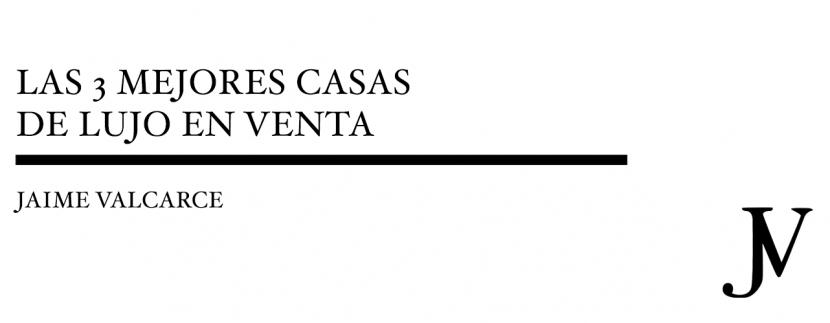 Casas de Lujo en Venta