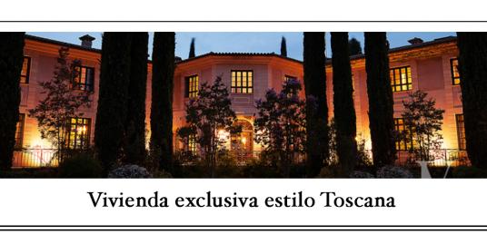 Vivienda exclusiva estilo Toscana